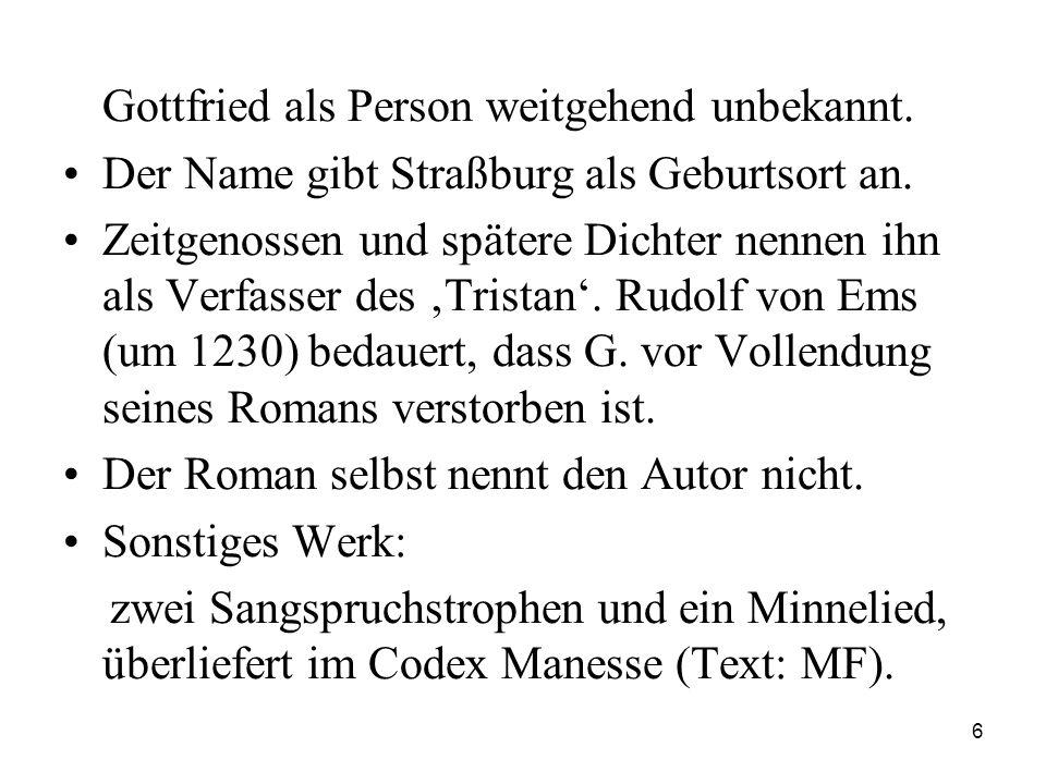 Gottfried als Person weitgehend unbekannt.