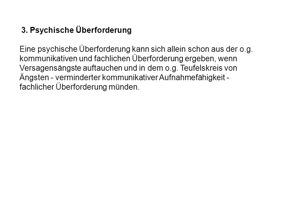 3. Psychische Überforderung