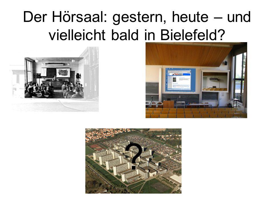 Der Hörsaal: gestern, heute – und vielleicht bald in Bielefeld
