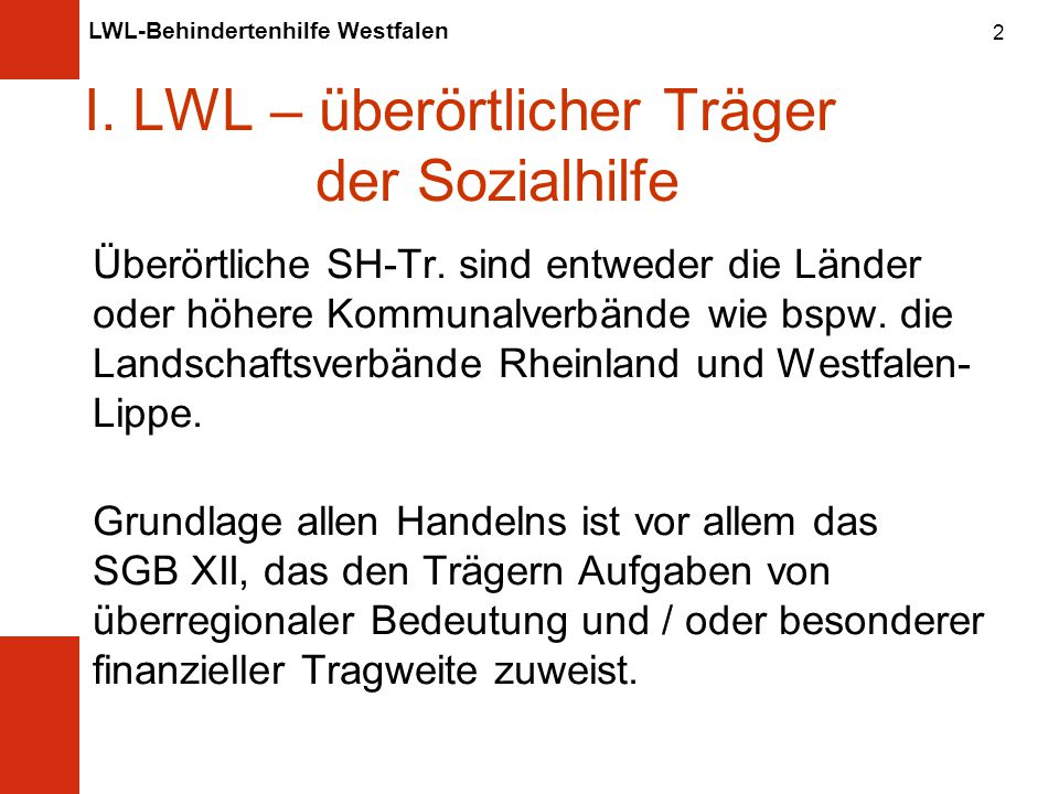 I. LWL – überörtlicher Träger der Sozialhilfe