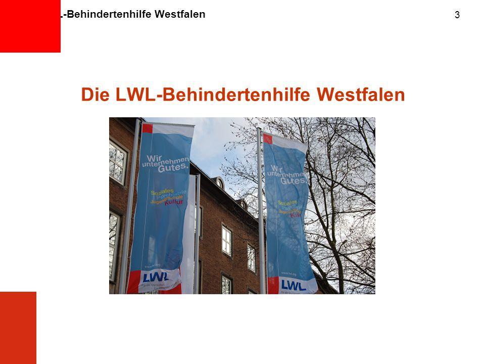 Die LWL-Behindertenhilfe Westfalen