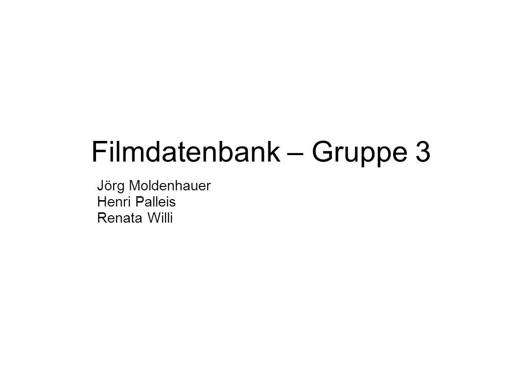 Filmdatenbank – Gruppe 3