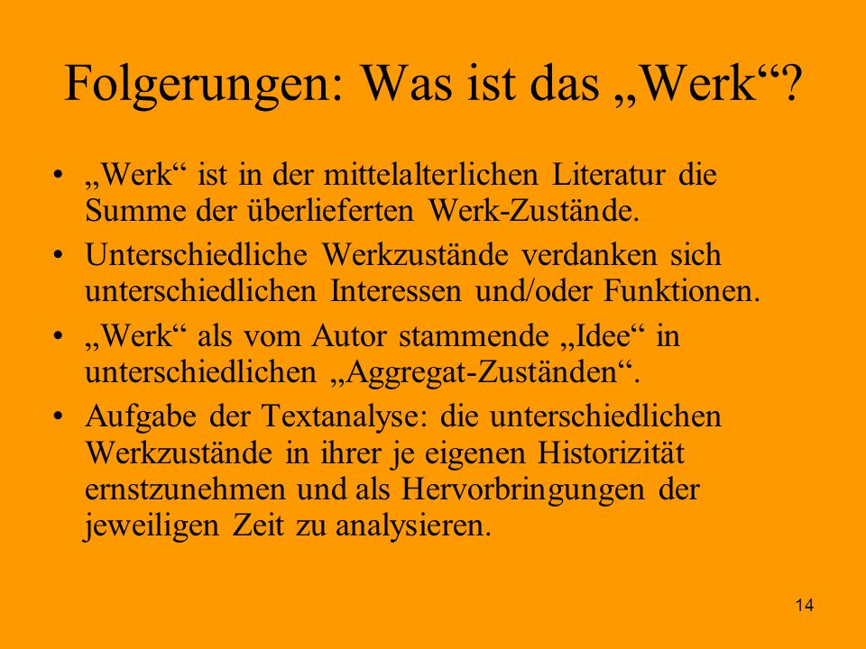 """Folgerungen: Was ist das """"Werk"""