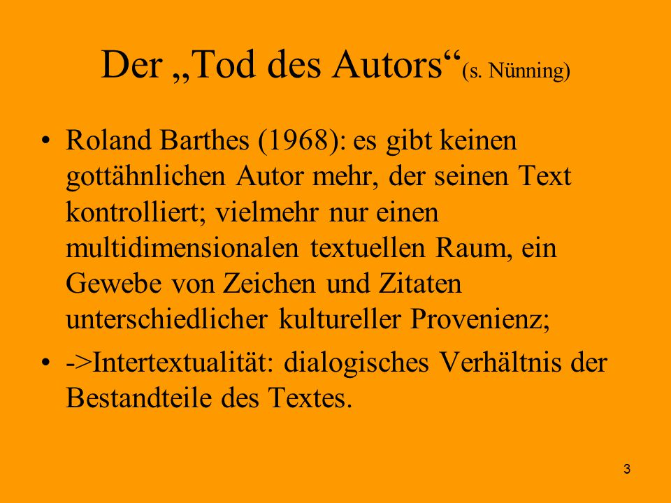 "Der ""Tod des Autors (s. Nünning)"