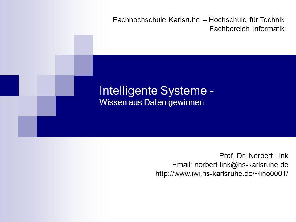 Intelligente Systeme - Wissen aus Daten gewinnen