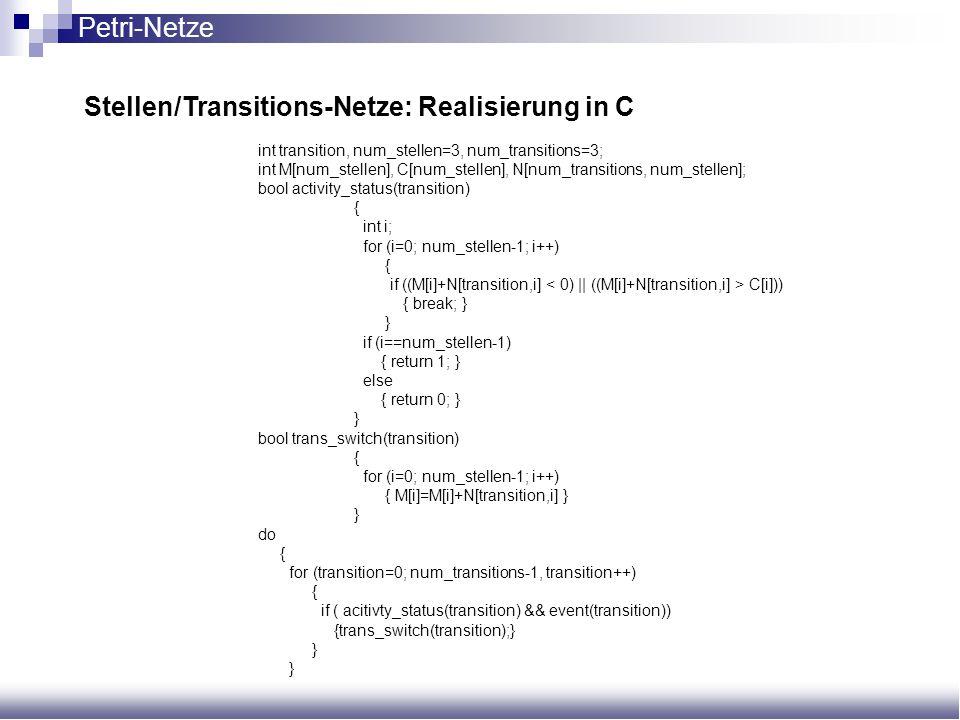 Stellen/Transitions-Netze: Realisierung in C