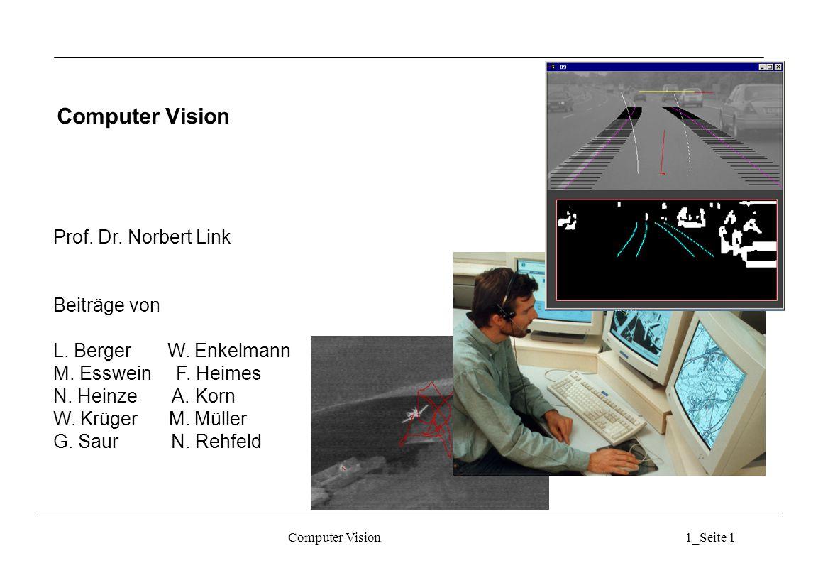 Computer Vision Prof. Dr. Norbert Link Beiträge von