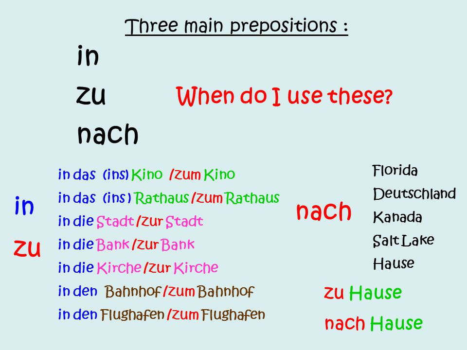 Three main prepositions :