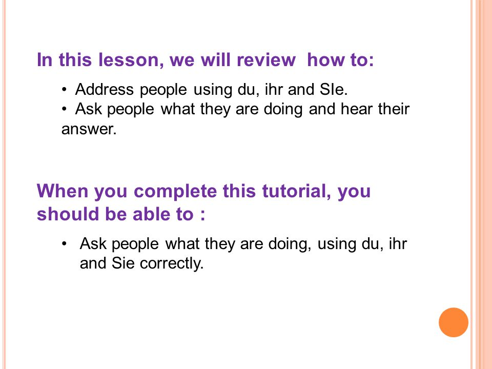 In this lesson, we will review how to: