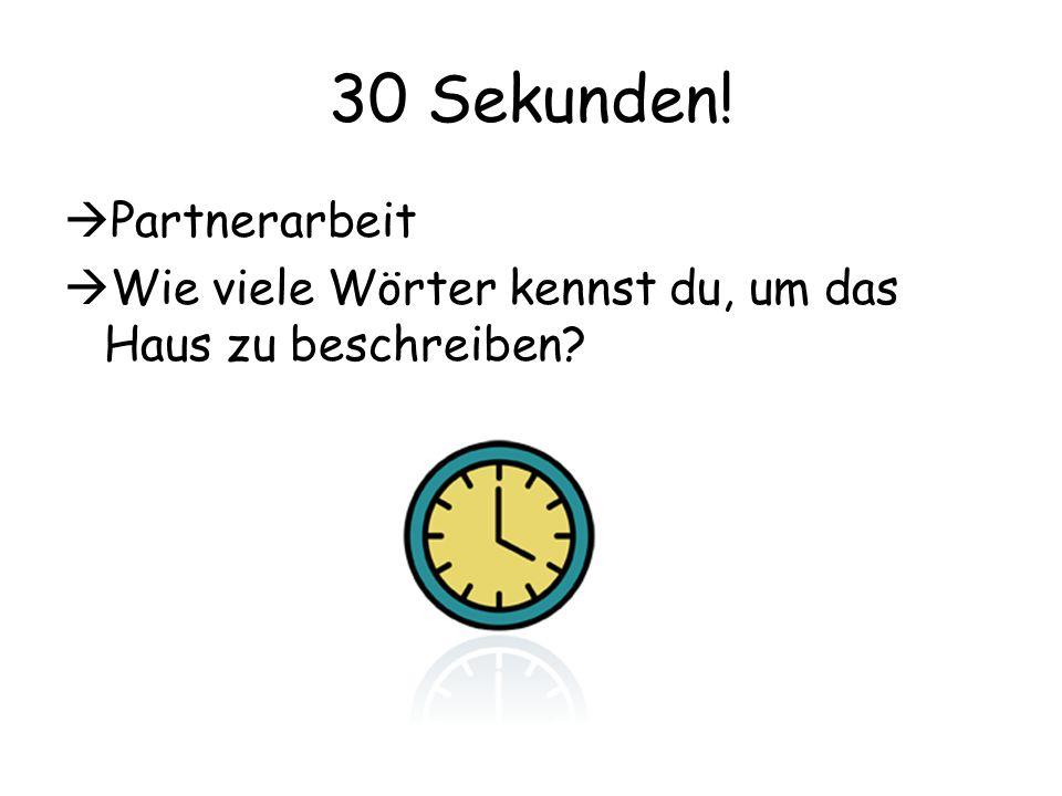 30 Sekunden! Partnerarbeit