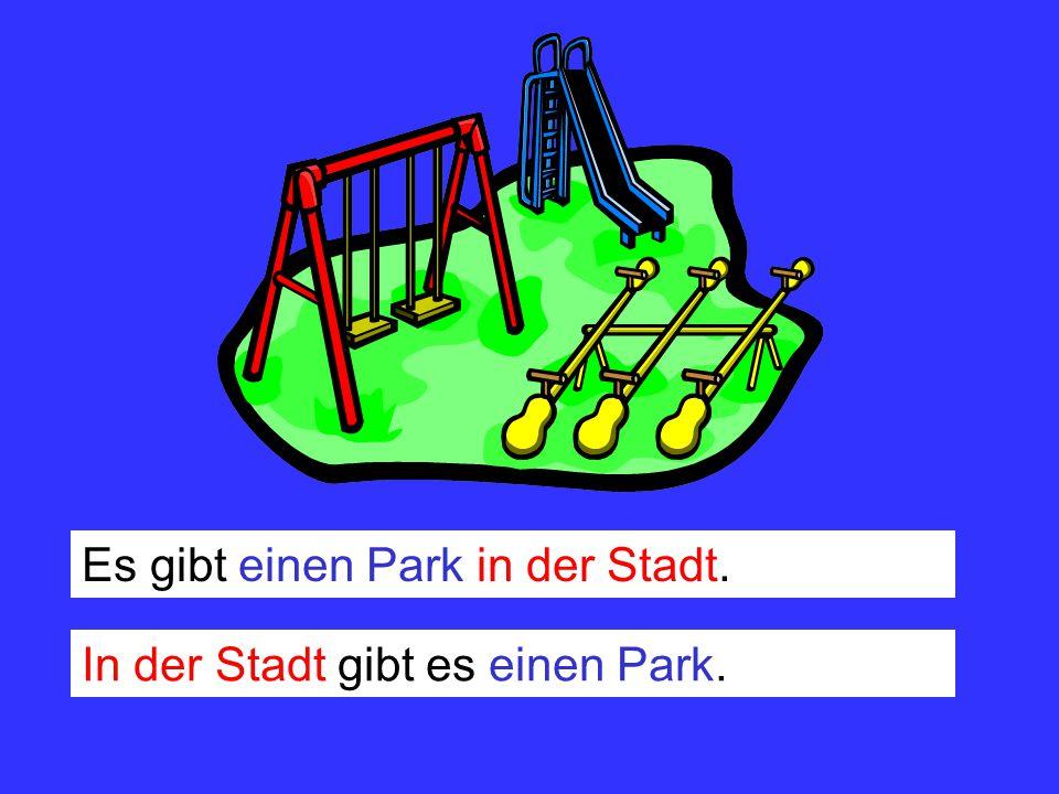 Es gibt einen Park in der Stadt.