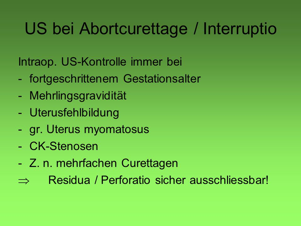 US bei Abortcurettage / Interruptio