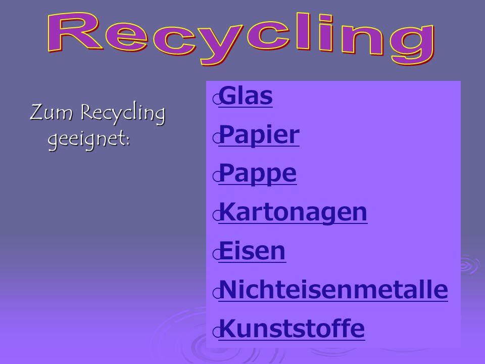 Recycling Glas Papier Pappe Kartonagen Eisen Nichteisenmetalle