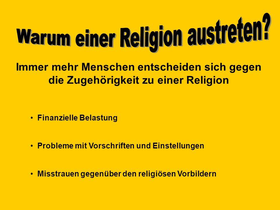 Warum einer Religion austreten