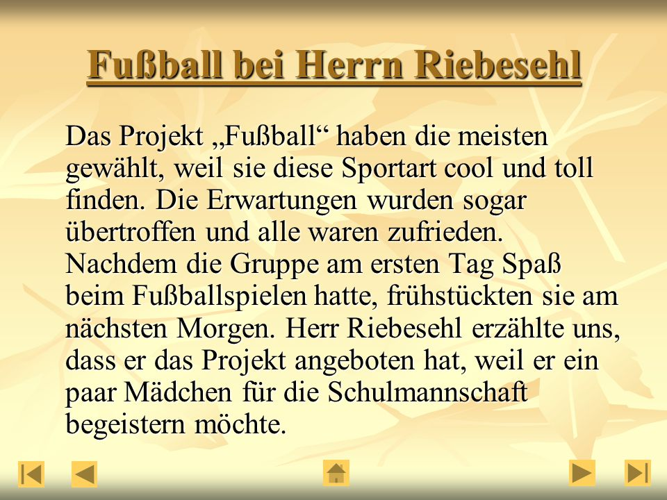 Fußball bei Herrn Riebesehl