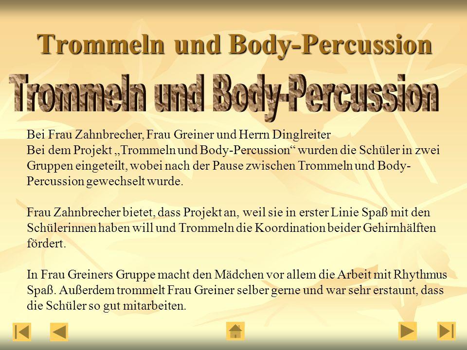 Trommeln und Body-Percussion
