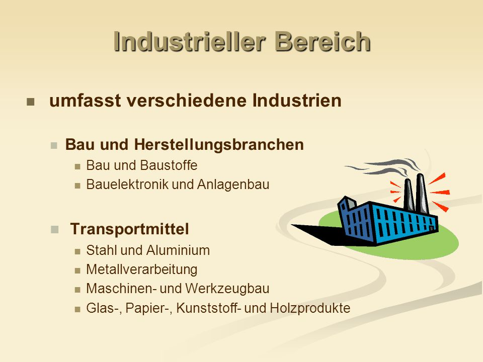 Industrieller Bereich