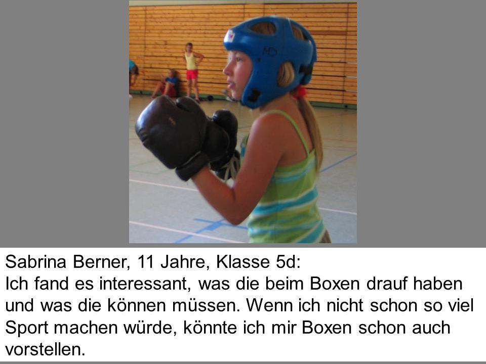 Sabrina Berner, 11 Jahre, Klasse 5d: