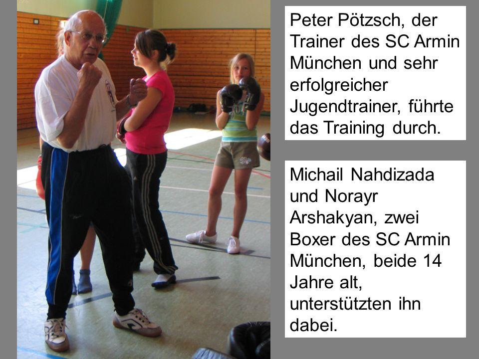 Peter Pötzsch, der Trainer des SC Armin München und sehr erfolgreicher Jugendtrainer, führte das Training durch.
