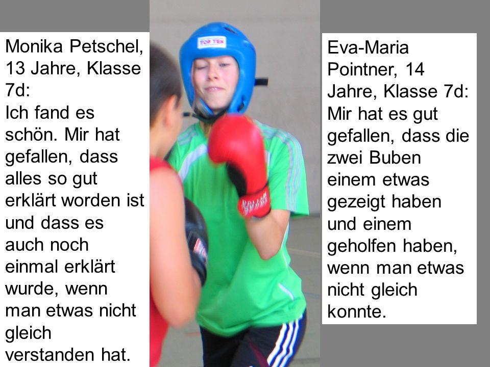Monika Petschel, 13 Jahre, Klasse 7d: