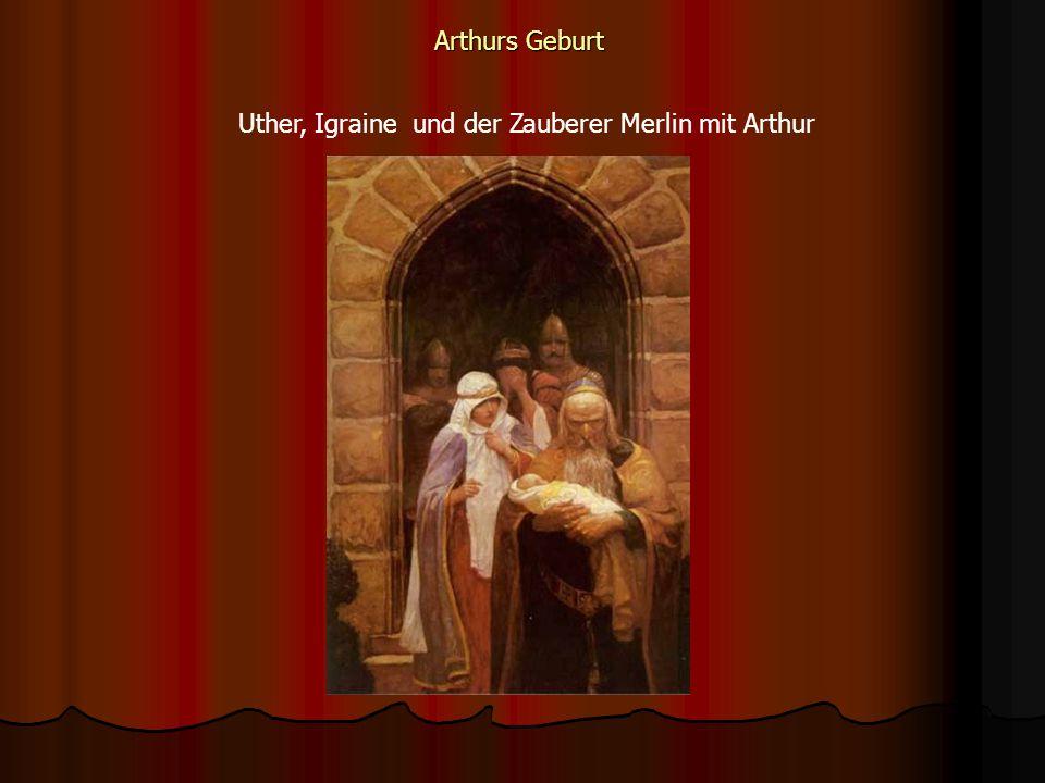 Uther, Igraine und der Zauberer Merlin mit Arthur
