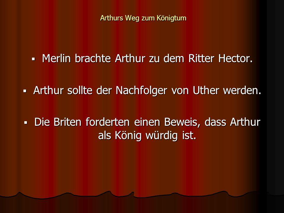 Arthurs Weg zum Königtum