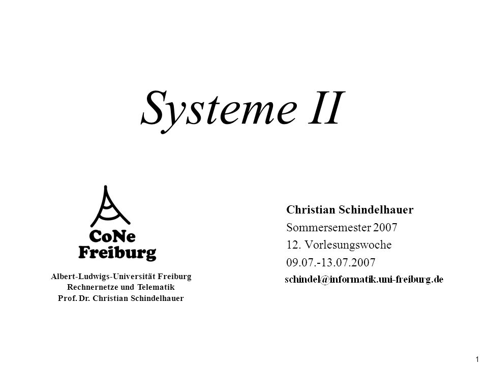 Systeme II Christian Schindelhauer Sommersemester 2007