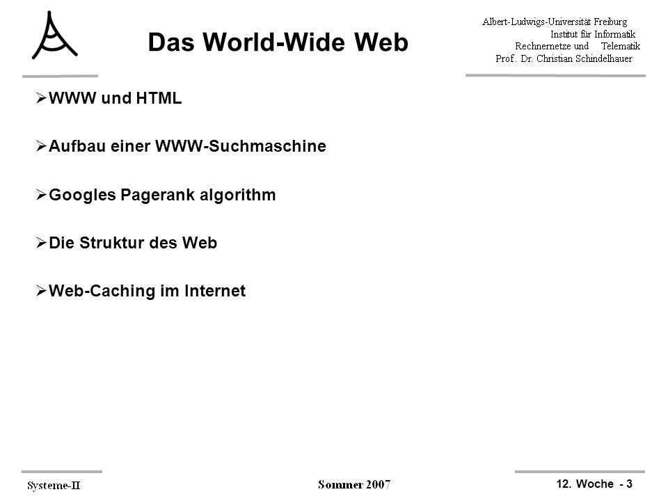Das World-Wide Web WWW und HTML Aufbau einer WWW-Suchmaschine