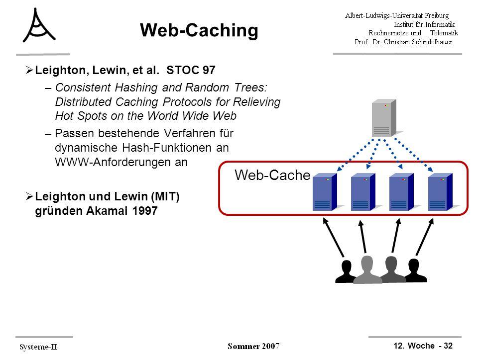 Web-Caching Web-Cache Leighton, Lewin, et al. STOC 97