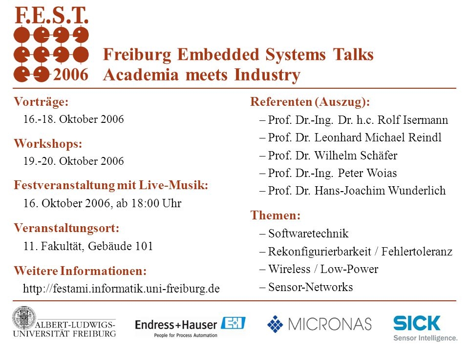 Freiburg Embedded Systems Talks Academia meets Industry