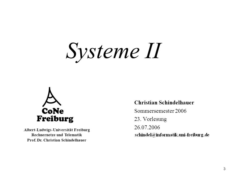 Christian Schindelhauer Sommersemester 2006 23. Vorlesung 26.07.2006
