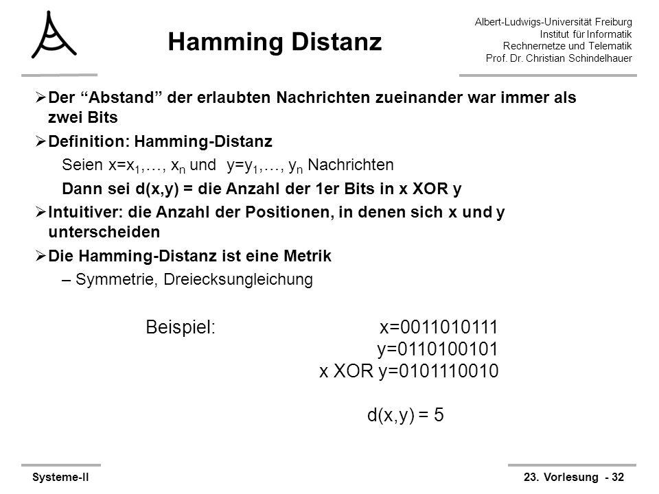 Hamming Distanz x=0011010111 y=0110100101 x XOR y=0101110010