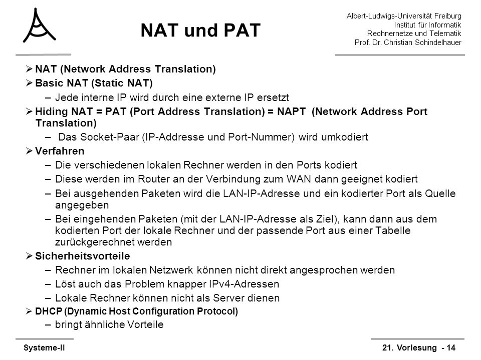 NAT und PAT NAT (Network Address Translation) Basic NAT (Static NAT)
