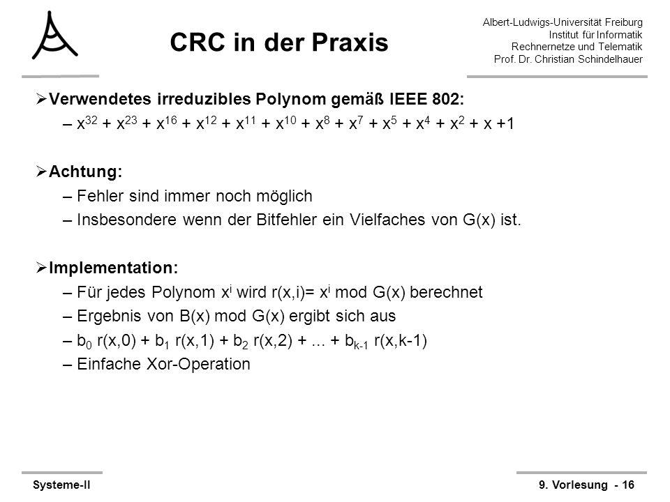 CRC in der Praxis Verwendetes irreduzibles Polynom gemäß IEEE 802: