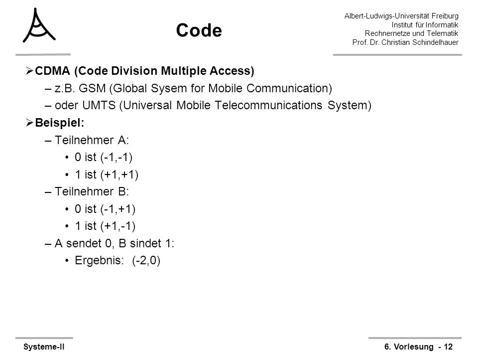 Code CDMA (Code Division Multiple Access)