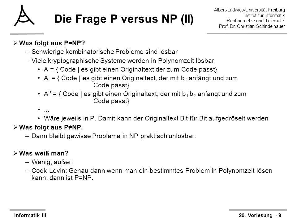 Die Frage P versus NP (II)