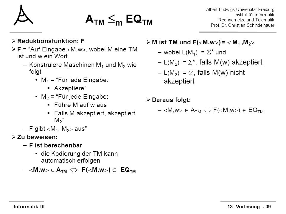 ATM m EQTM Reduktionsfunktion: F M ist TM und F(M,w) =  M1 ,M2