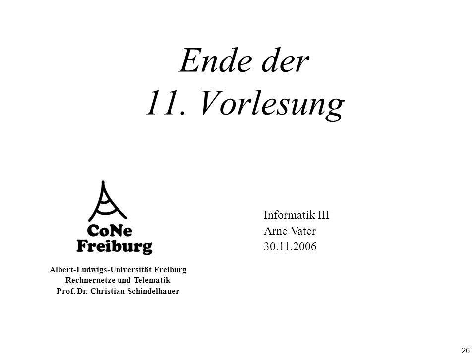 Ende der 11. Vorlesung Informatik III Arne Vater 30.11.2006