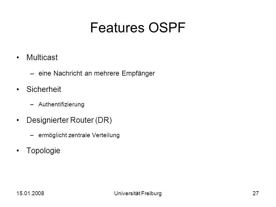 Features OSPF Multicast Sicherheit Designierter Router (DR) Topologie