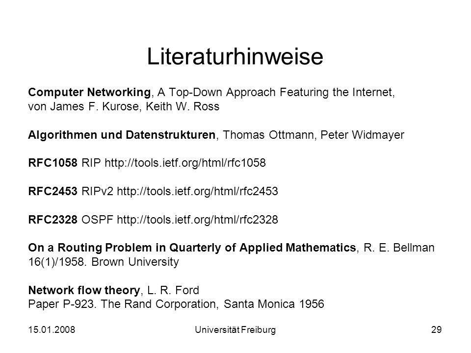 Literaturhinweise Computer Networking, A Top-Down Approach Featuring the Internet, von James F. Kurose, Keith W. Ross.