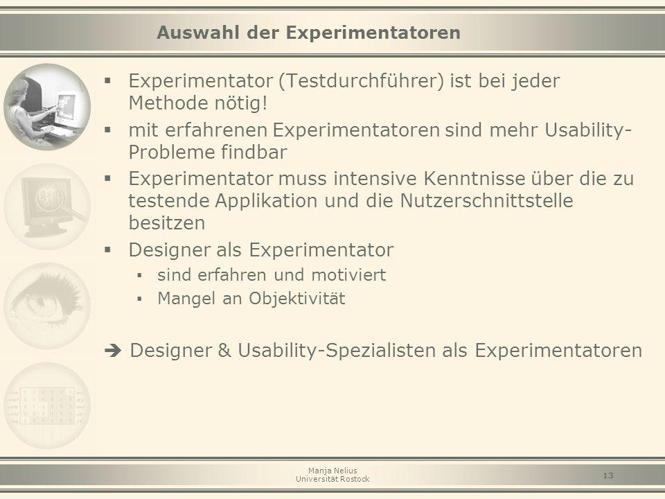 Auswahl der Experimentatoren