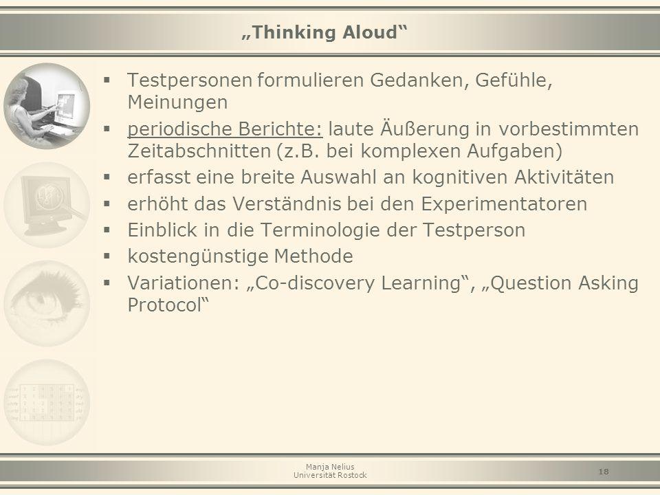 Testpersonen formulieren Gedanken, Gefühle, Meinungen