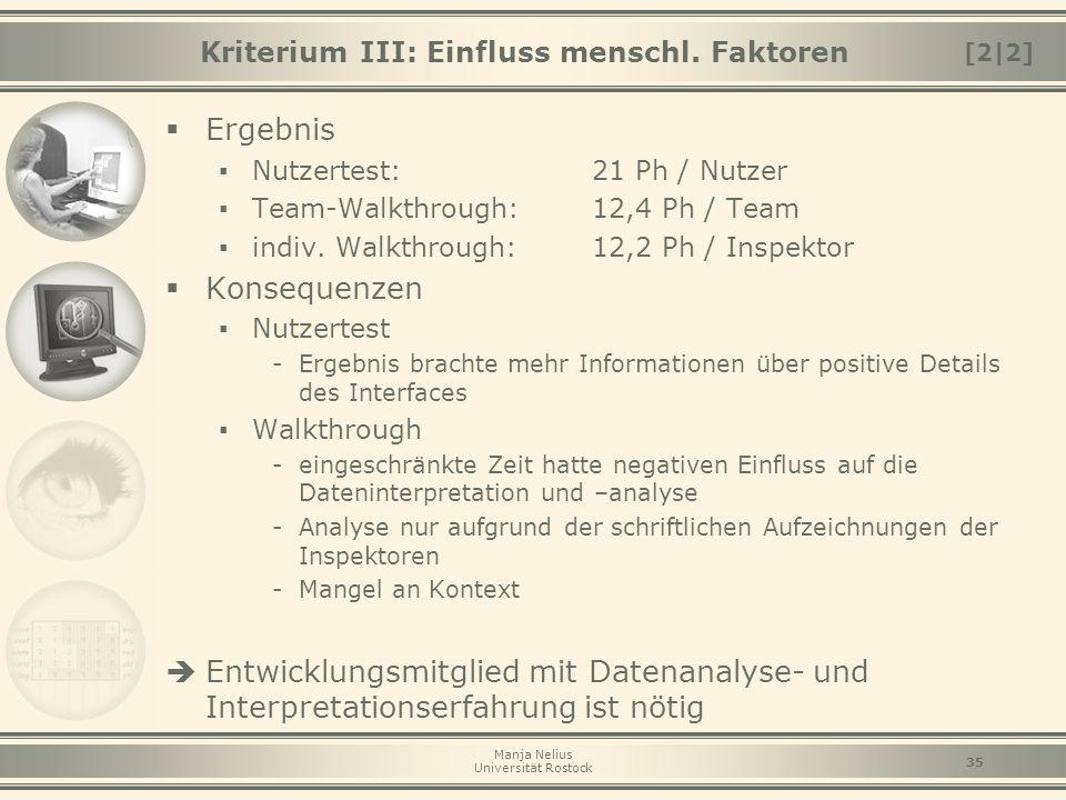 Kriterium III: Einfluss menschl. Faktoren