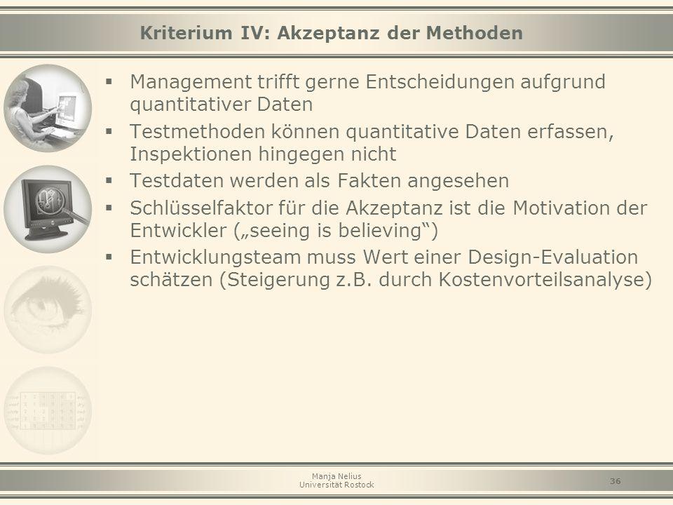 Kriterium IV: Akzeptanz der Methoden