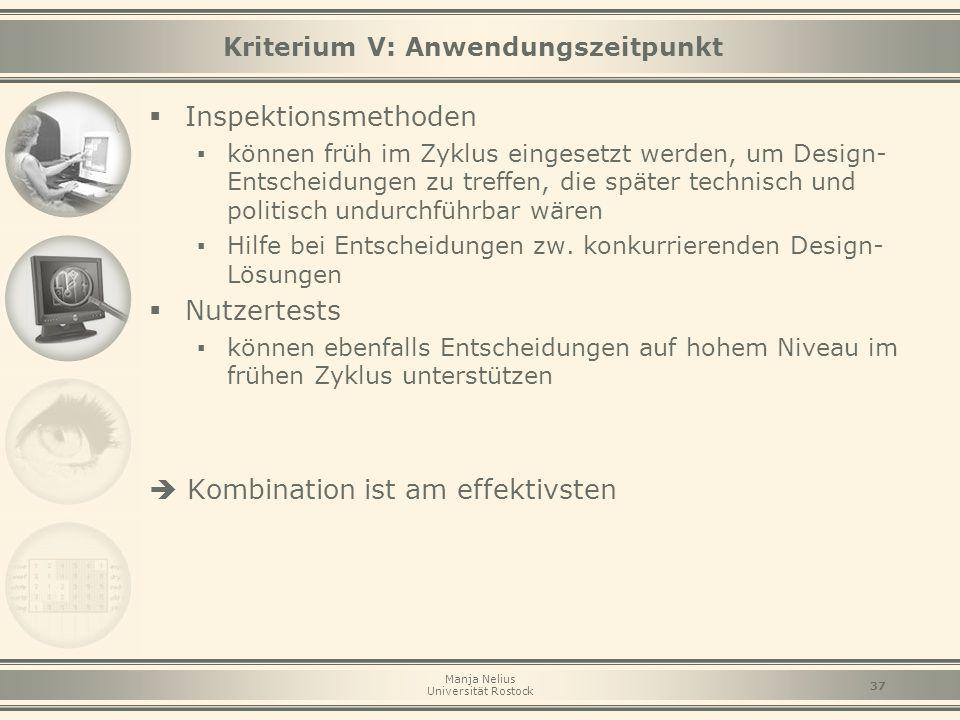 Kriterium V: Anwendungszeitpunkt