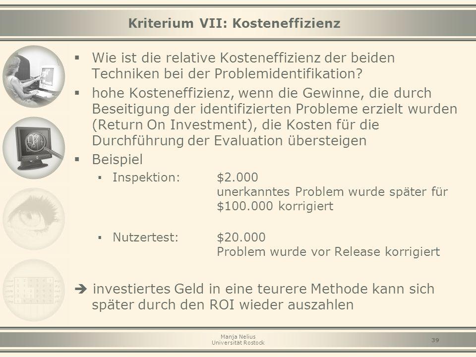 Kriterium VII: Kosteneffizienz