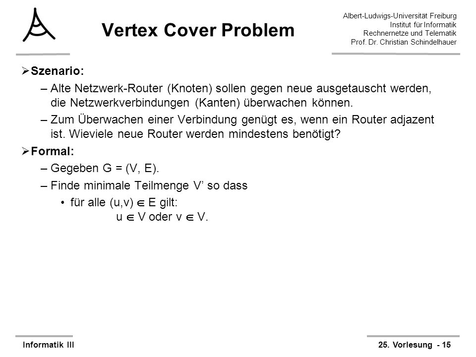Vertex Cover Problem Szenario: