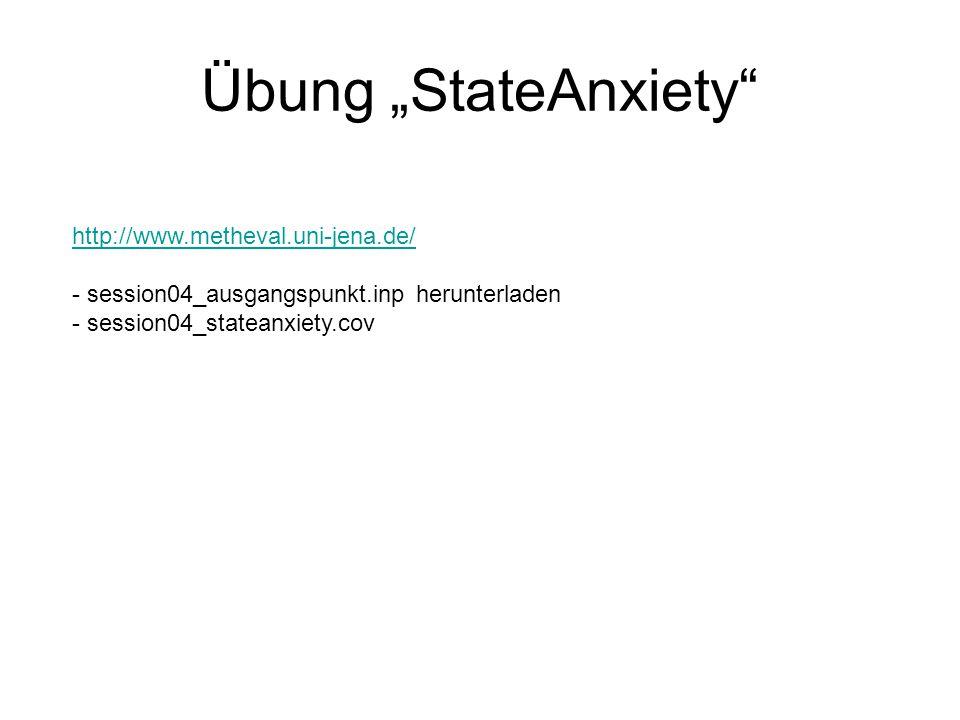 """Übung """"StateAnxiety http://www.metheval.uni-jena.de/"""