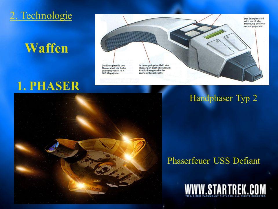 Waffen 1. PHASER 2. Technologie Handphaser Typ 2