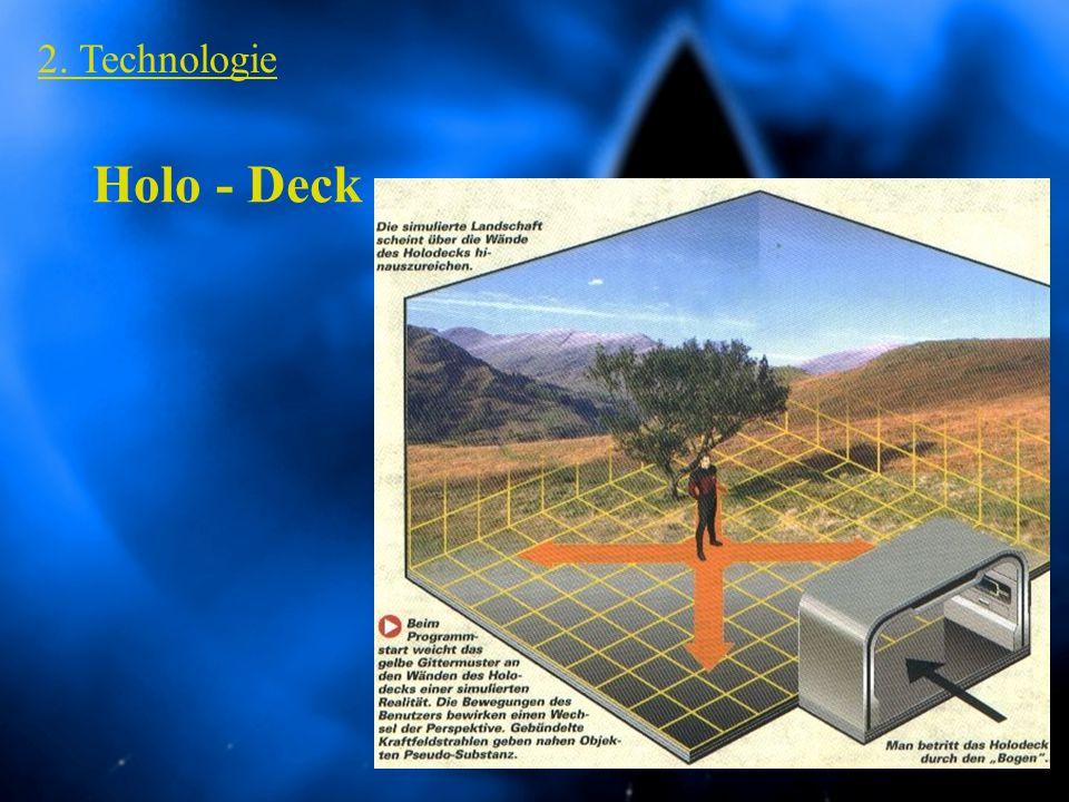 2. Technologie Holo - Deck